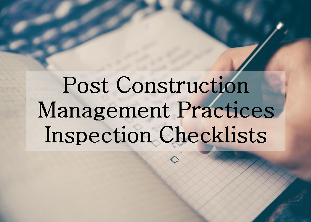Post Construction Management Inspection Checklist